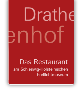 Der Drathenhof: Das Restaurant am Freilichtmuseum in Molfsee bei Kiel